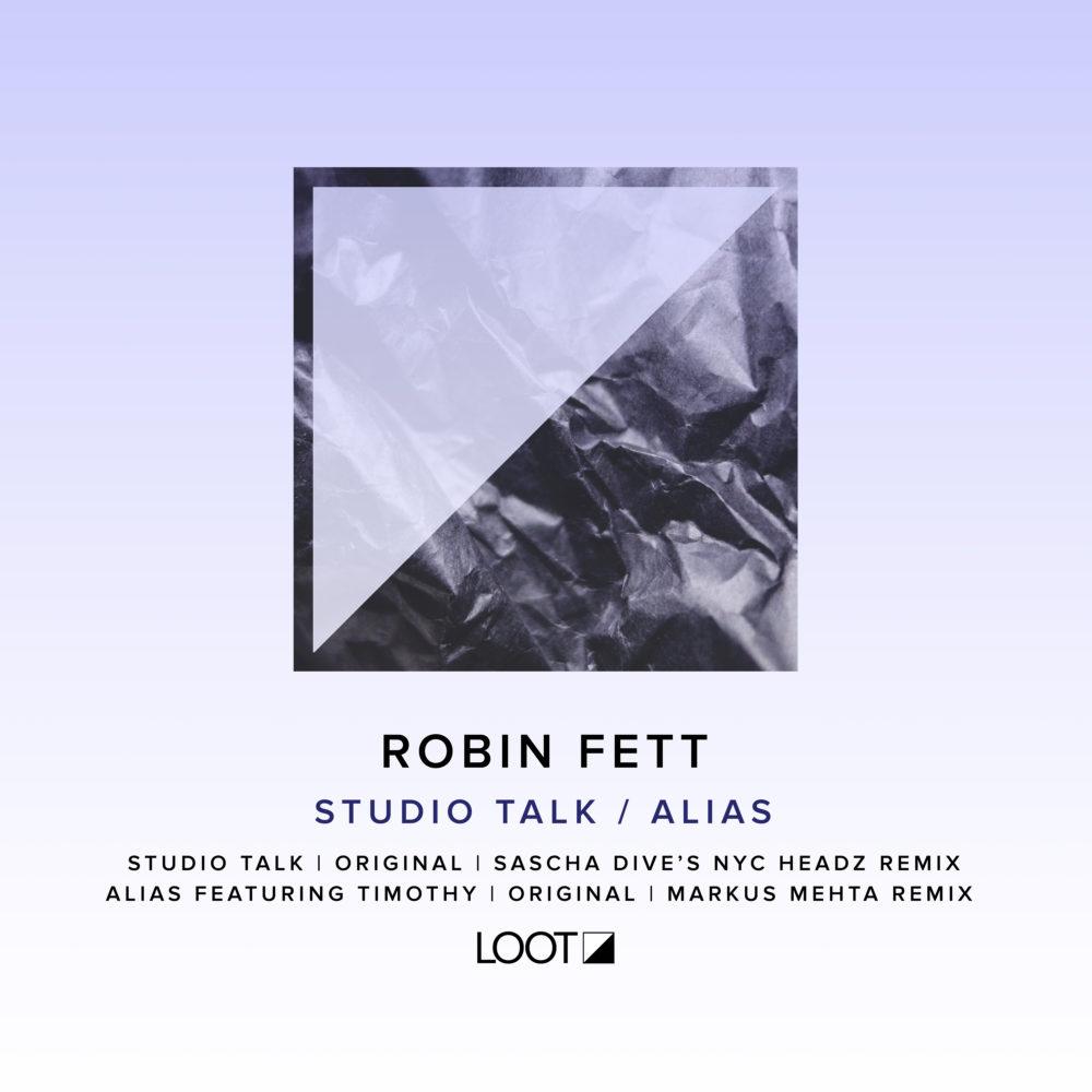 Loot Recordings | Robin Fett – Studio Talk / Alias
